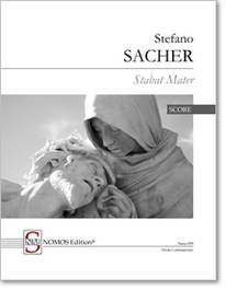 Sacher: Stabat Mater, NOMOS Edition Nms 059